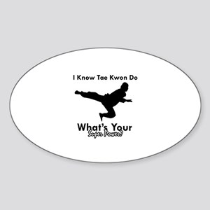 Taekwondo Is My Superpower design Sticker (Oval)