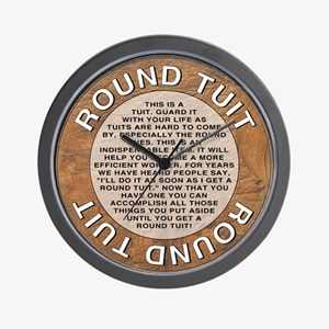 Round Tuit Wall Clock