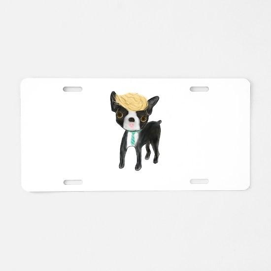 Trumped Boston terrier Aluminum License Plate
