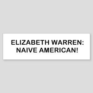 Naive American Sticker (Bumper)