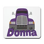 Trucker Donna Mousepad