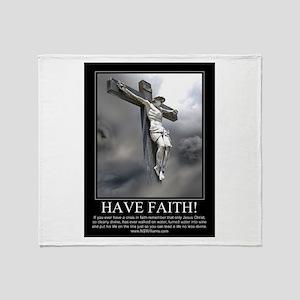 Have Faith Throw Blanket
