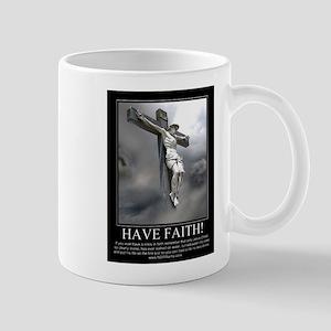 Have Faith Mug