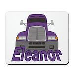 Trucker Eleanor Mousepad