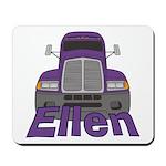 Trucker Ellen Mousepad