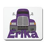 Trucker Erika Mousepad