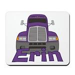 Trucker Erin Mousepad