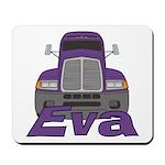 Trucker Eva Mousepad