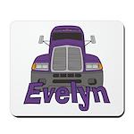 Trucker Evelyn Mousepad