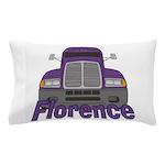 Trucker Florence Pillow Case