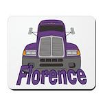 Trucker Florence Mousepad