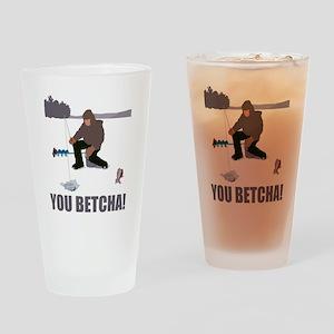 jeyler_you_betcha Drinking Glass