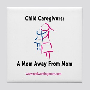 Mom Away From Mom Tile Coaster