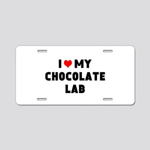 I 3 my chocolate lab Aluminum License Plate