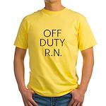 Off Duty RN Yellow T-Shirt