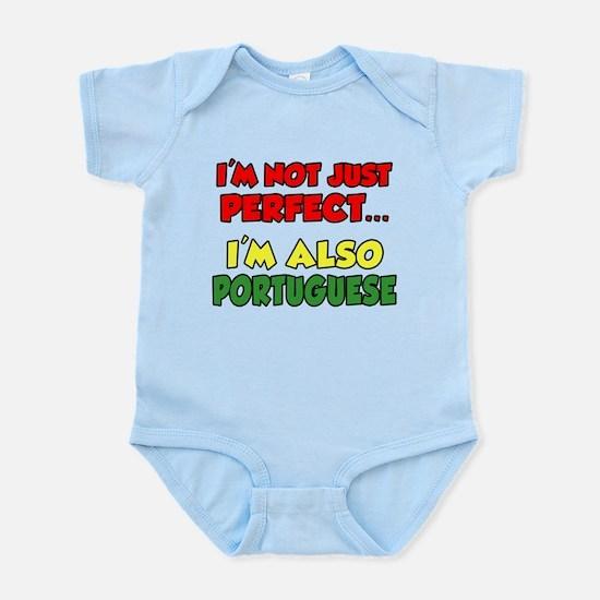 Not Just Perfect Portuguese Infant Bodysuit