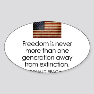 Freedom is never more... Sticker