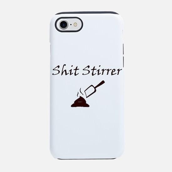 Shit Stirrer iPhone 7 Tough Case