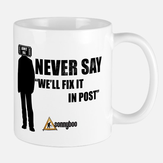 Fix It In Post Mugs