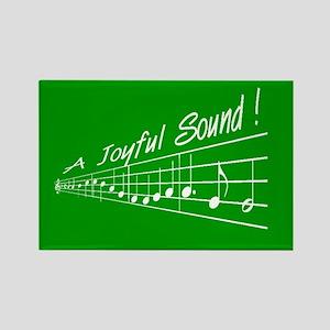 A Joyful Sound Rectangle Magnet