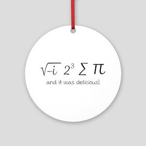 I ate some pie math humor Round Ornament
