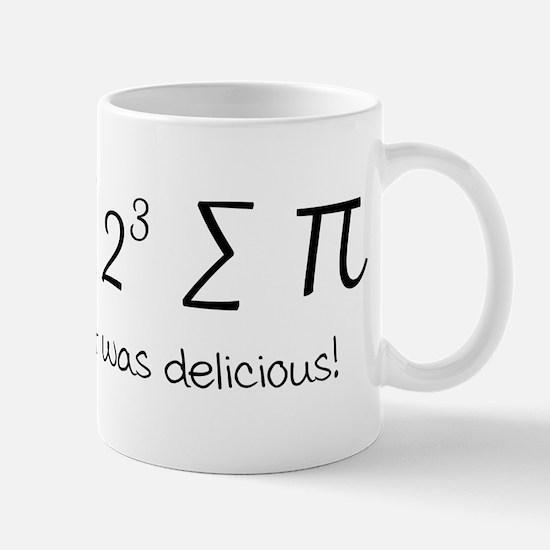 I ate some pie math humor Mugs