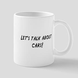 Lets talk about CARS Mug