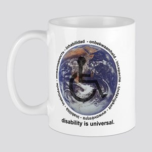 DISABILITY IS UNIVERSAL Mug