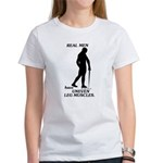 Real Men Women's T-Shirt