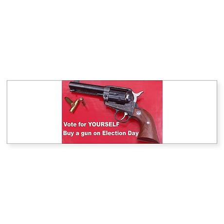 Vote For Yourself Bumper Sticker