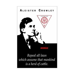 """Aleister Crowley """"Repeal all laws..."""""""