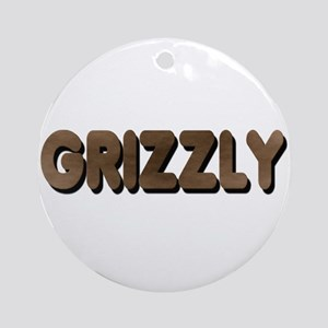 GRIZZLY-BROWN FELT LOOKING TE Ornament (Round)