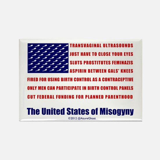 U.S. of Misogyny Rectangle Magnet