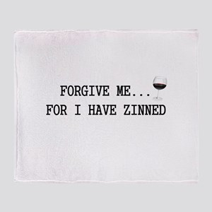 Forgive me... for I have zinned Throw Blanket