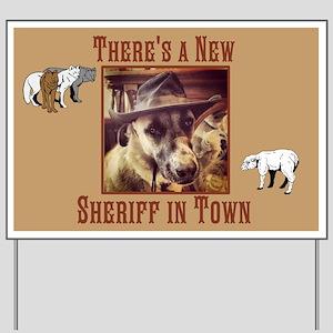 New Sheriff Yard Sign