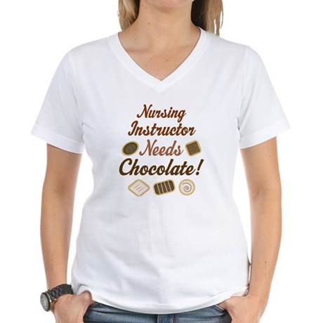 Nursing Instructor Gift Funny Women's V-Neck T-Shi