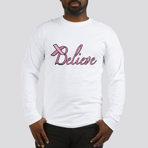 Believe for Breast Cancer Long Sleeve T-Shirt
