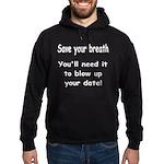 Save your breath Hoodie (dark)