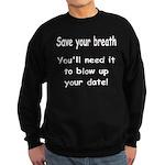Save your breath Sweatshirt (dark)