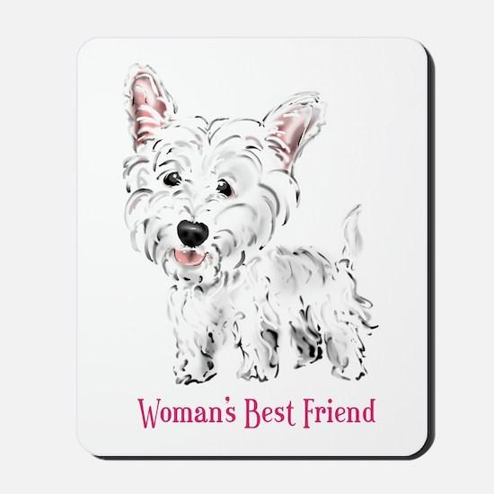 Woman's Best Friend Westie Mousepad