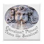 Liberalism? Phtoooi! Tile Coaster