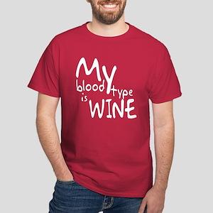 My Blood Type Is Wine Dark T-Shirt