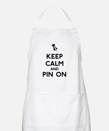 Keep Calm and Pin On Apron