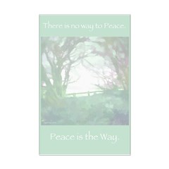 Peace Is The Way Posters