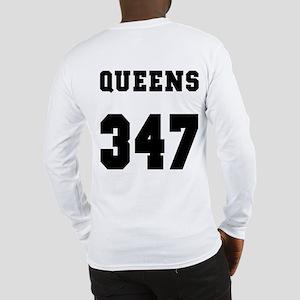 """""""QUEENS 347"""" Long Sleeve T-Shirt"""