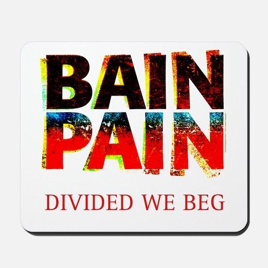 Bain Pain Mousepad
