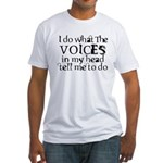 Sanity Joke Fitted T-Shirt