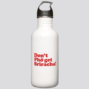 Dont Pho get Sriracha! Stainless Water Bottle 1.0L