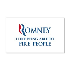 Anti-Romney: Fire People Car Magnet 20 x 12