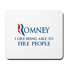 Anti-Romney: Fire People Mousepad